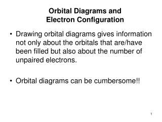 Orbital Diagrams and  Electron Configuration