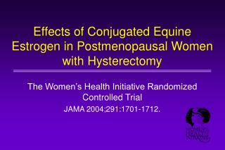 Effects of Conjugated Equine Estrogen in Postmenopausal Women with Hysterectomy