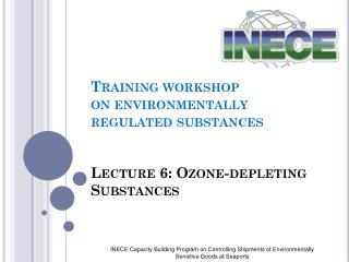 Lecture 6:  Ozone-depleting Substances