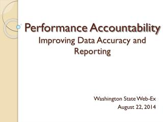 Performance Accountability Improving Data Accuracy and Reporting