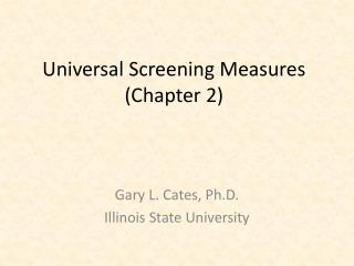 Universal Screening Measures (Chapter 2)