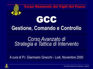 GCC Gestione, Comando e Controllo