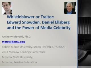 Whistleblower or Traitor: Edward Snowden, Daniel Ellsberg and the Power of Media Celebrity