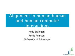 Alignment in human-human and human-computer interactions