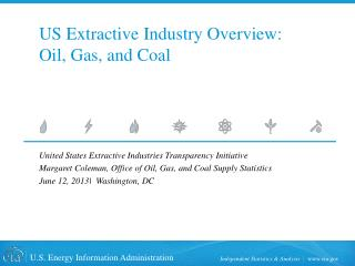 US Extractive Industry Overview:  Oil, Gas, and Coal