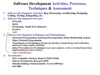 Software Development  Activities, Processes, Techniques  &  Assessment