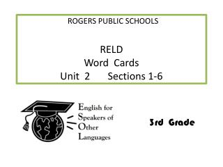 RELD     Word  Cards Unit  2       Sections 1-6