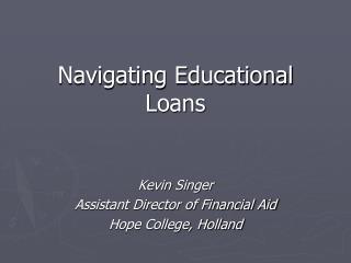 Navigating Educational Loans