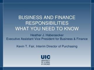BUSINESS AND FINANCE RESPONSIBILITIES WHAT YOU NEED TO KNOW