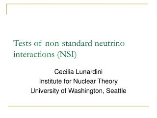 Tests of non-standard neutrino interactions (NSI)