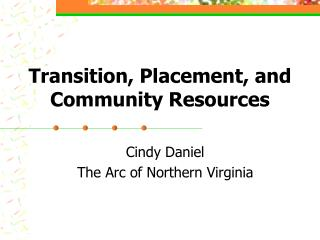 Transition, Placement, and Community Resources