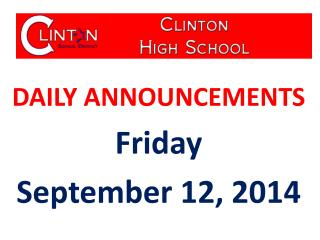 DAILY ANNOUNCEMENTS Friday September 12, 2014