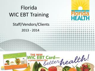 Florida WIC EBT Training