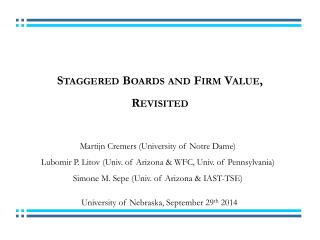 Staggered Boards and Firm Value,  Revisited