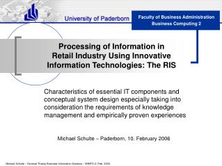 Processing of Information in  Retail Industry Using Innovative Information Technologies: The RIS