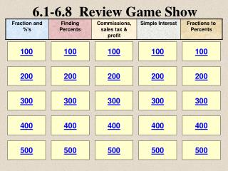 6.1-6.8  Review Game Show