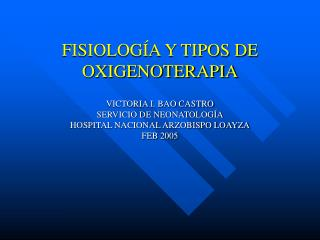 FISIOLOGÍA Y TIPOS DE OXIGENOTERAPIA