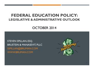 Federal Education policy:  legislative & administrative Outlook October 2014