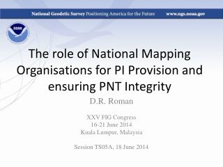 The role of National Mapping Organisations for PI Provision and ensuring PNT Integrity