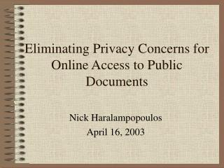 Eliminating Privacy Concerns for Online Access to Public Documents