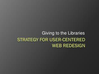Strategy for User-centered web redesign