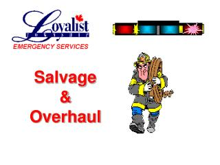Salvage & Overhaul