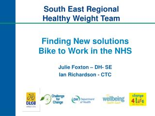 Finding New solutions  Bike to Work in the NHS