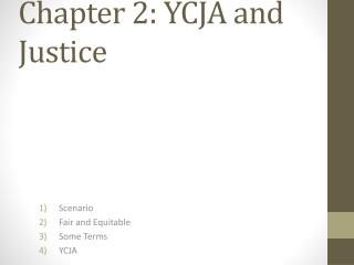 Chapter 2: YCJA and Justice