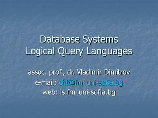 Database Systems Logical Query Languages
