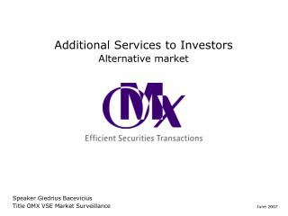 Additional Services to Investors