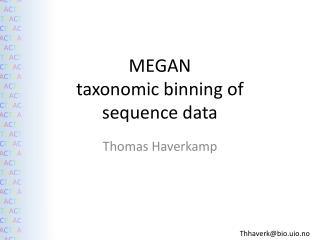 MEGAN taxonomic binning of sequence data