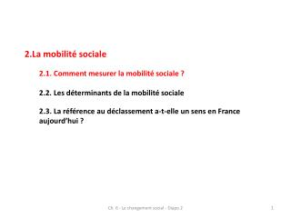 La mobilité sociale 2.1. Comment mesurer la mobilité sociale ?