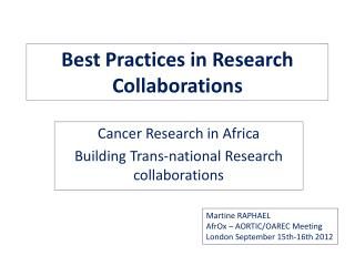 Best Practices in  Research  Collaborations