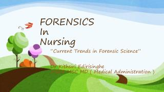 FORENSICS In Nursing