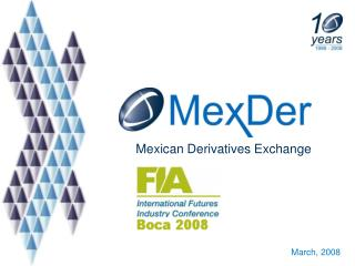 Mexican Derivatives Exchange
