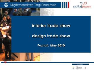 interior trade show design trade show Poznań, May 2010