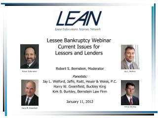 Lessee Bankruptcy Webinar Current Issues for  Lessors and Lenders