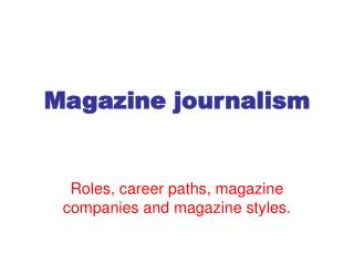 Magazine journalism