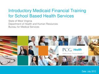 Introductory Medicaid Financial Training for School Based Health Services