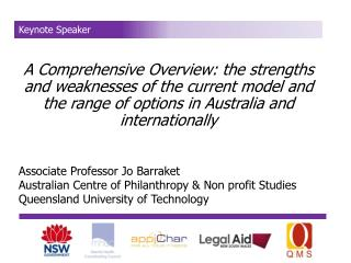 A Comprehensive Overview: the strengths and weaknesses of the current model and the range of options in Australia and in