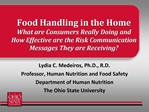 Food Handling in the Home   What are Consumers Really Doing and How Effective are the Risk Communication Messages They a