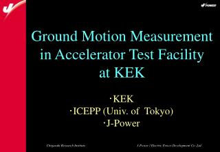 Ground Motion Measurement in Accelerator Test Facility at KEK