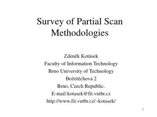 Survey of Partial Scan Methodologies