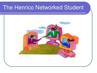 The Henrico Networked Student