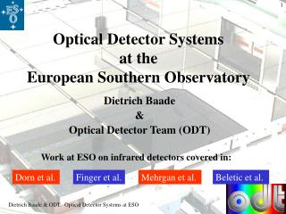 Optical Detector Systems  at the  European Southern Observatory