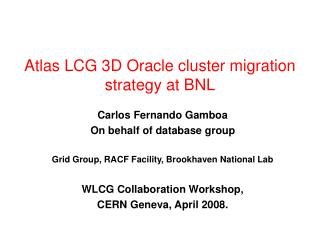 Atlas LCG 3D Oracle cluster migration strategy at BNL