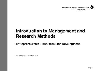 Introduction  to Management and Research  Methods Entrepreneurship – Business Plan Development