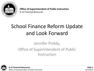 School Finance Reform Update and Look Forward