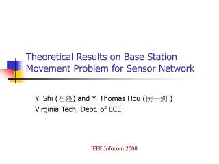 Theoretical Results on Base Station Movement Problem for Sensor Network