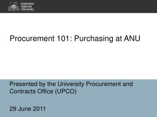 Procurement 101: Purchasing at ANU